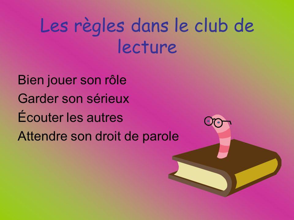 Les règles dans le club de lecture