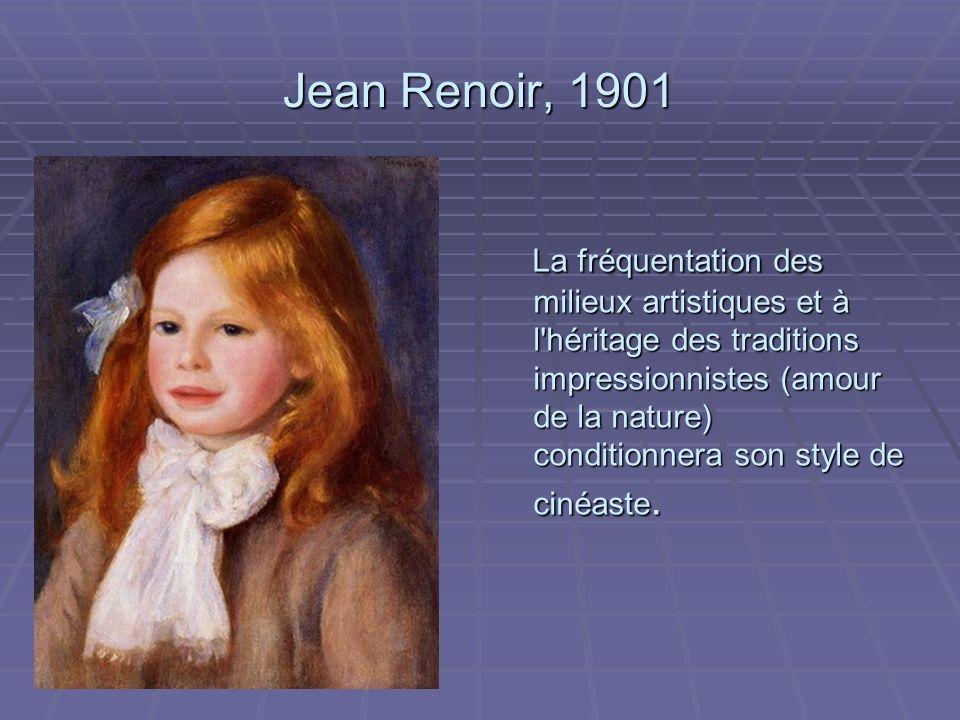 Jean Renoir, 1901