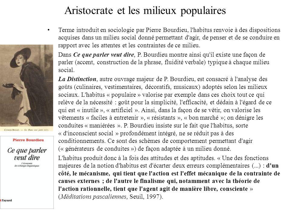 Aristocrate et les milieux populaires