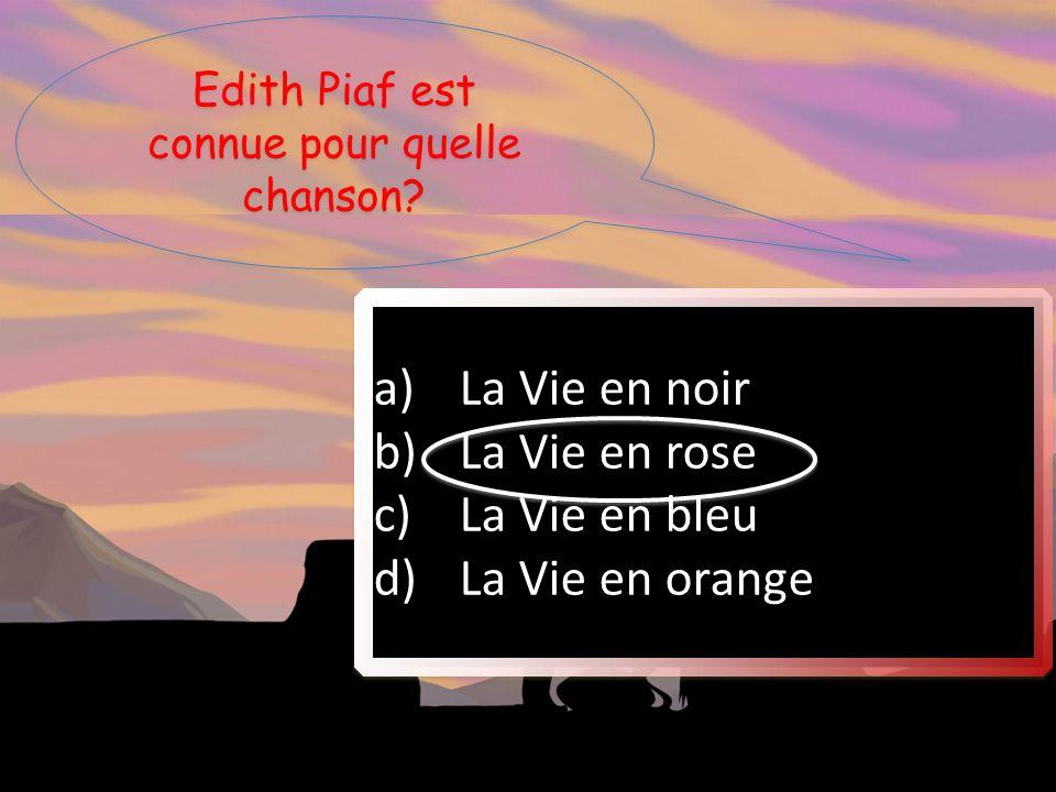 Edith Piaf est connue pour quelle chanson