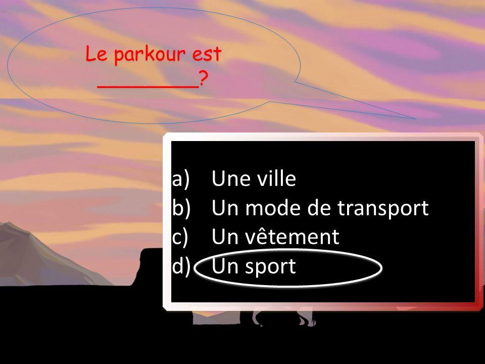 Le parkour est ________