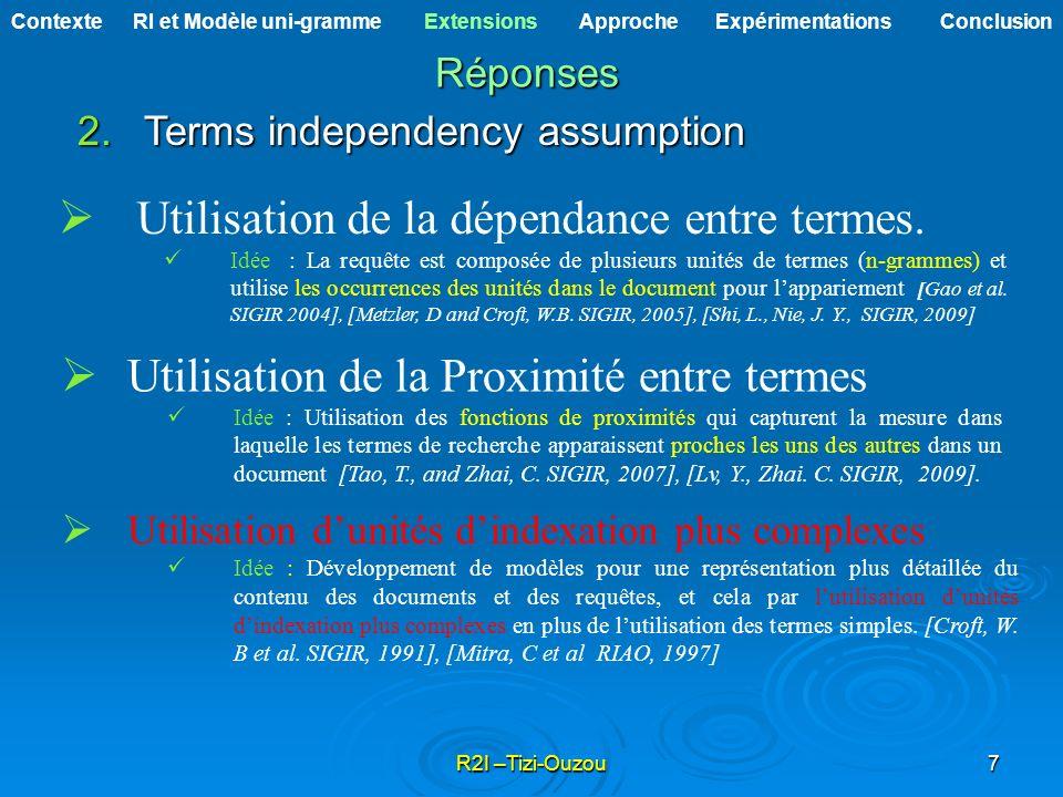 Utilisation de la dépendance entre termes.