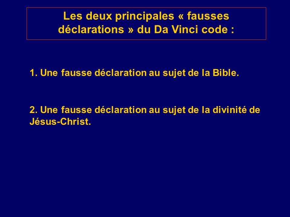 Les deux principales « fausses déclarations » du Da Vinci code :