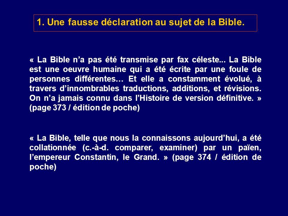 1. Une fausse déclaration au sujet de la Bible.
