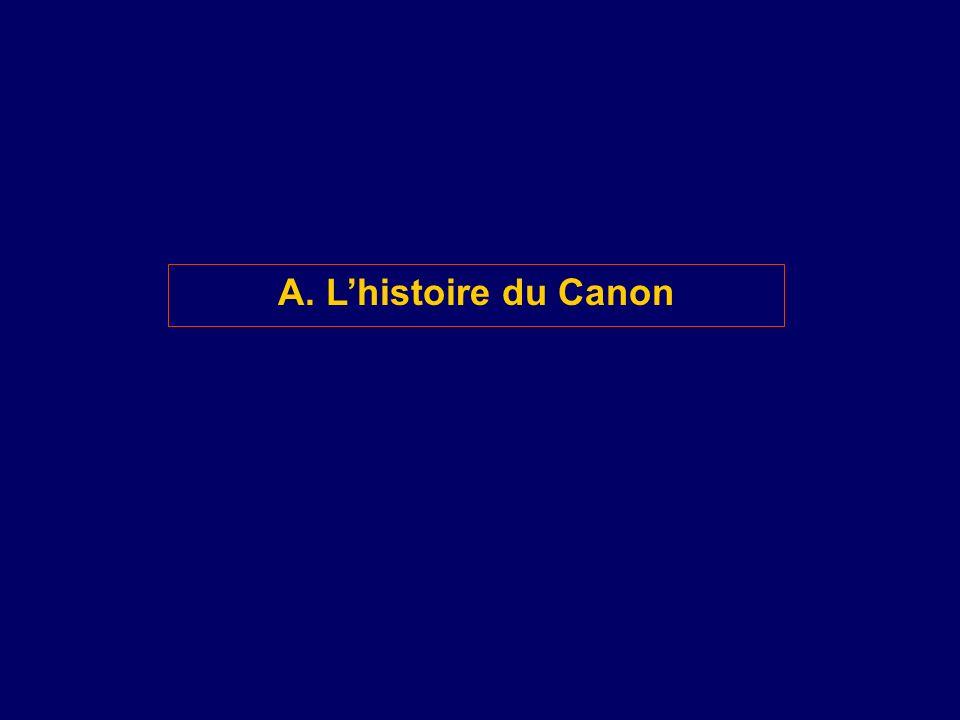 A. L'histoire du Canon