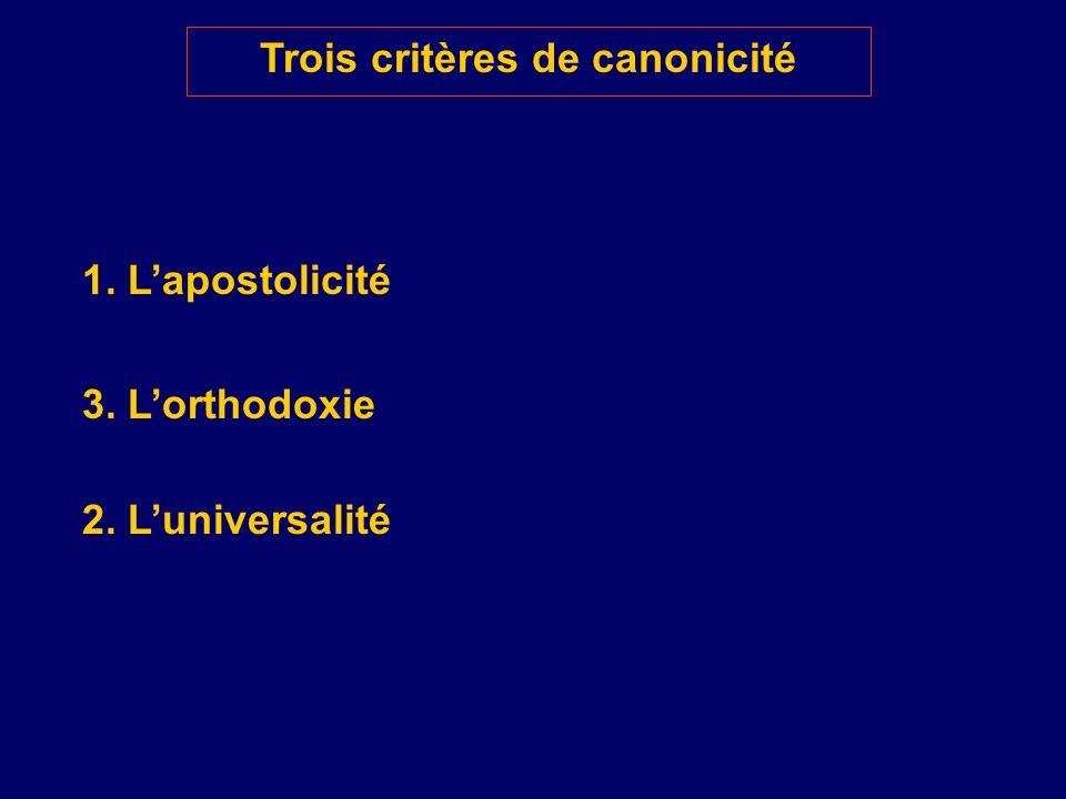 Trois critères de canonicité