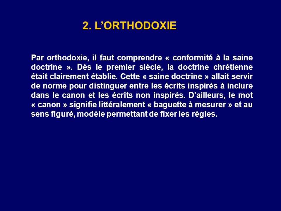 2. L'ORTHODOXIE