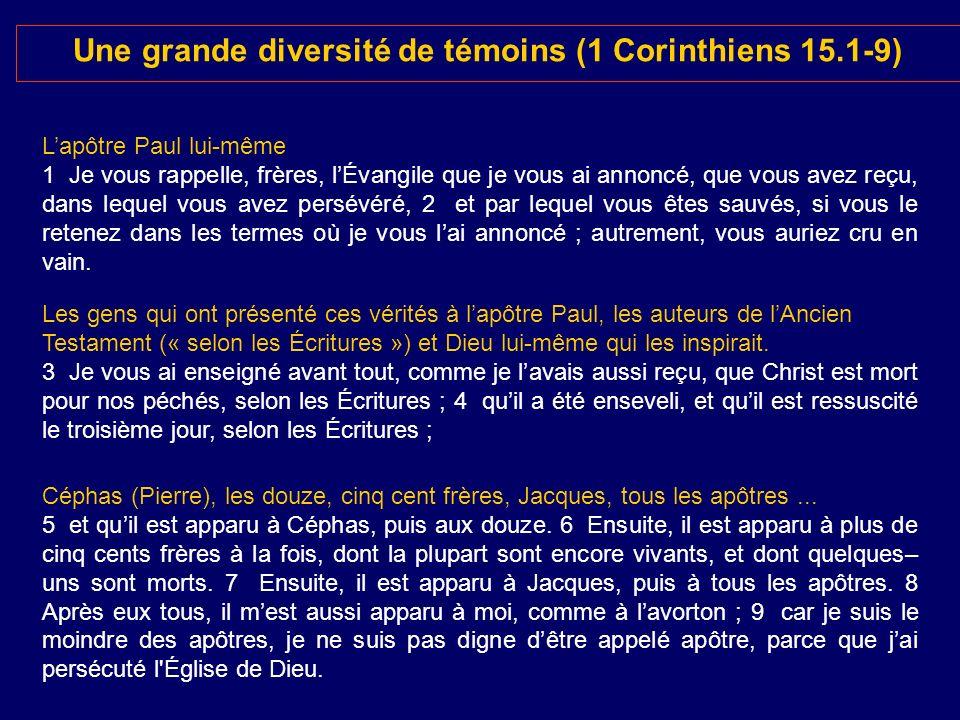 Une grande diversité de témoins (1 Corinthiens 15.1-9)