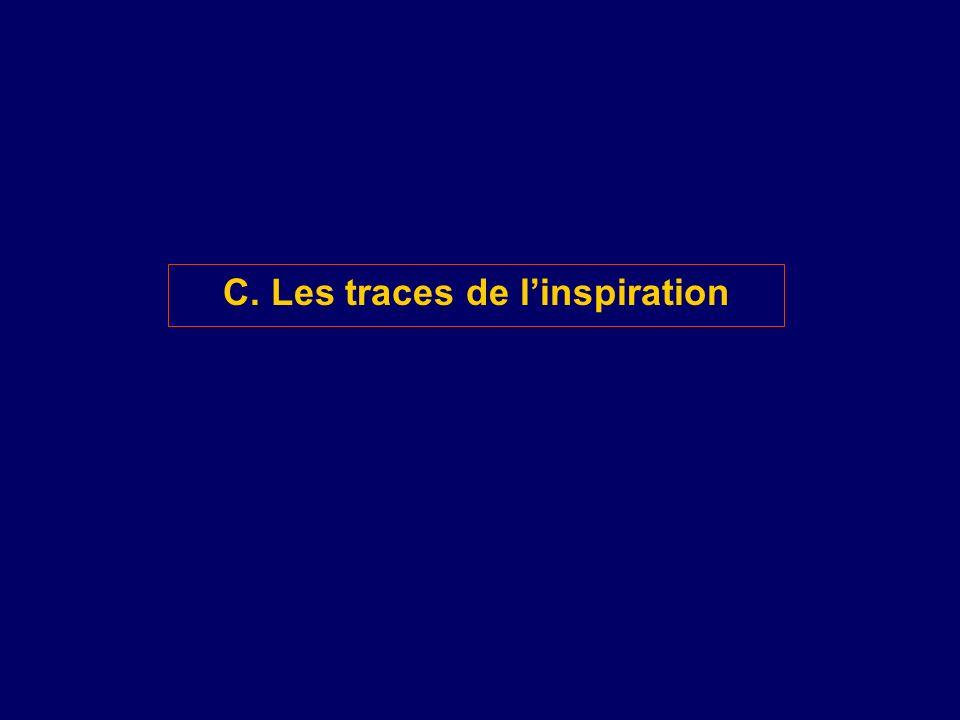 C. Les traces de l'inspiration