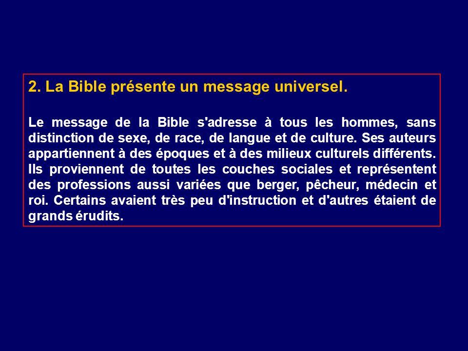 2. La Bible présente un message universel.