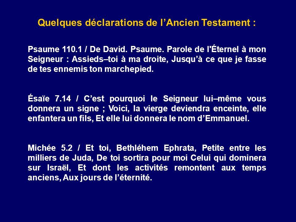 Quelques déclarations de l'Ancien Testament :
