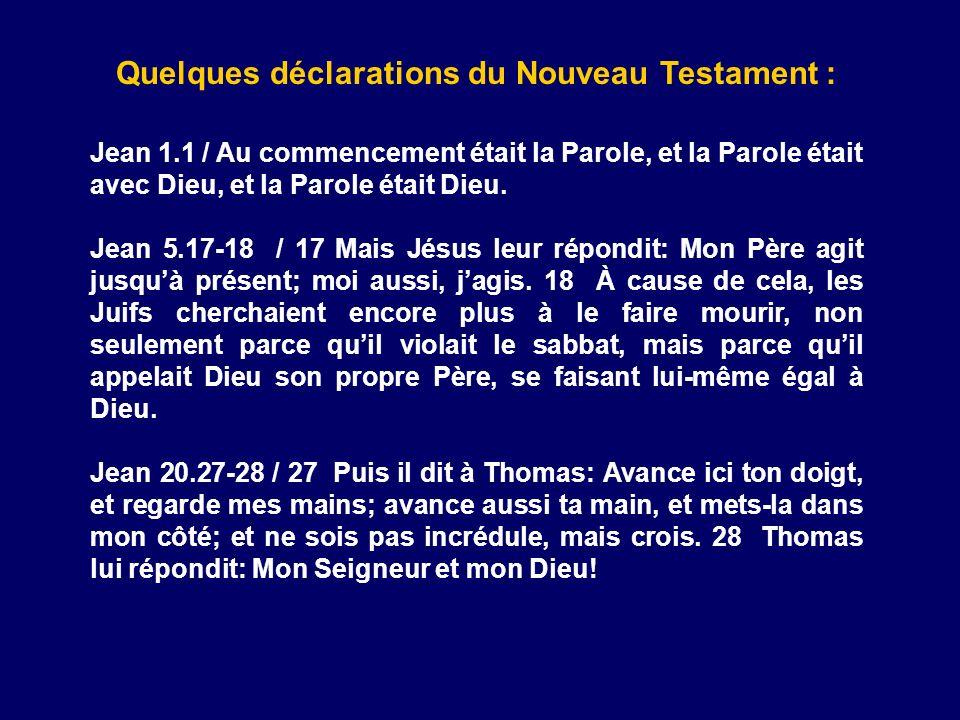 Quelques déclarations du Nouveau Testament :