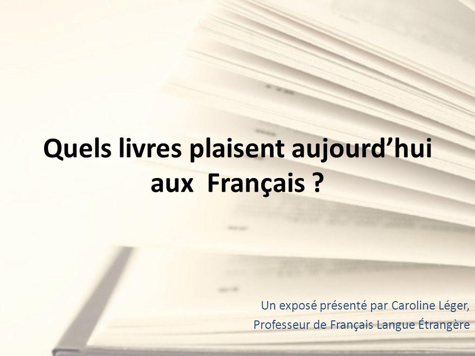 Quels livres plaisent aujourd'hui aux Français