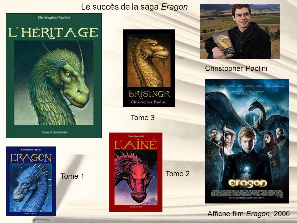 Le succès de la saga Eragon