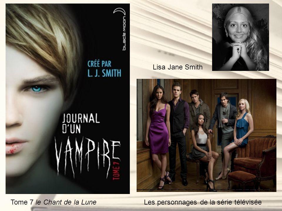 Lisa Jane Smith Tome 7 le Chant de la Lune Les personnages de la série télévisée