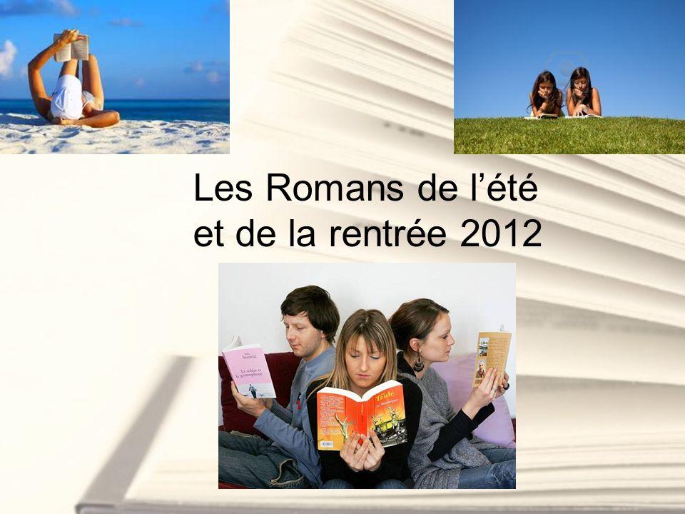 Les Romans de l'été et de la rentrée 2012