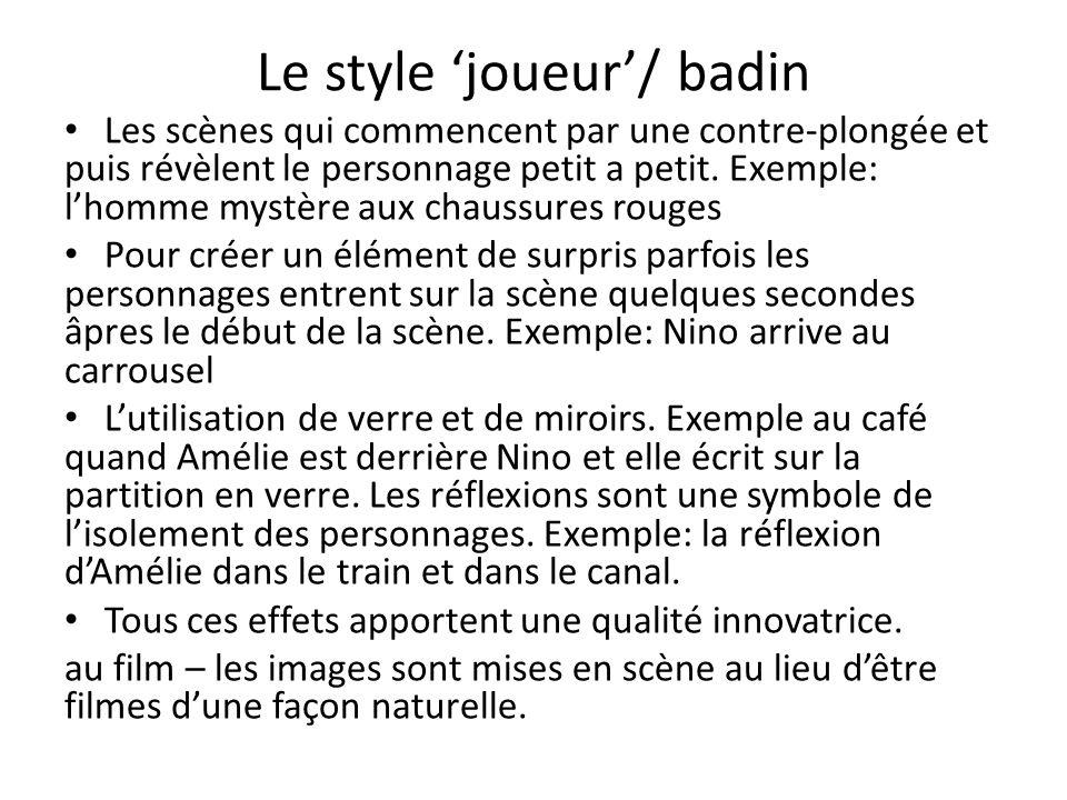 Le style 'joueur'/ badin