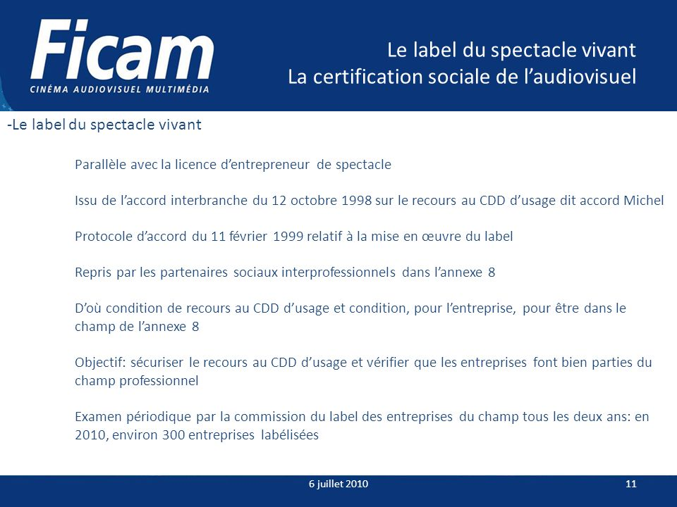 Le label du spectacle vivant La certification sociale de l'audiovisuel