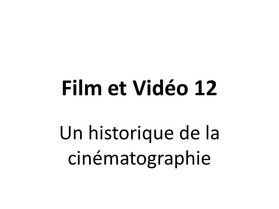 Un historique de la cinématographie