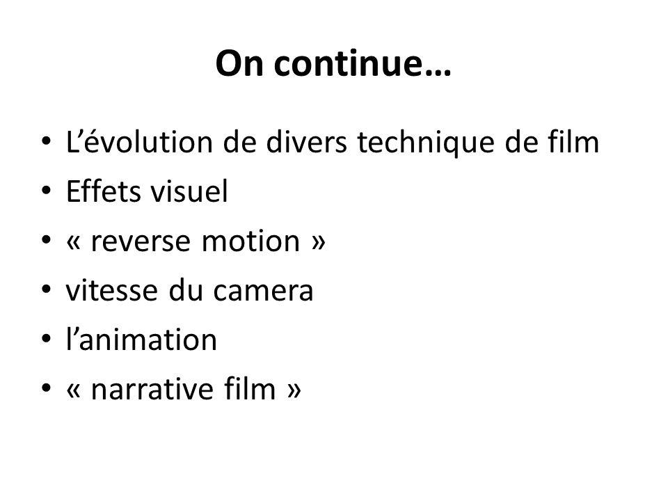 On continue… L'évolution de divers technique de film Effets visuel