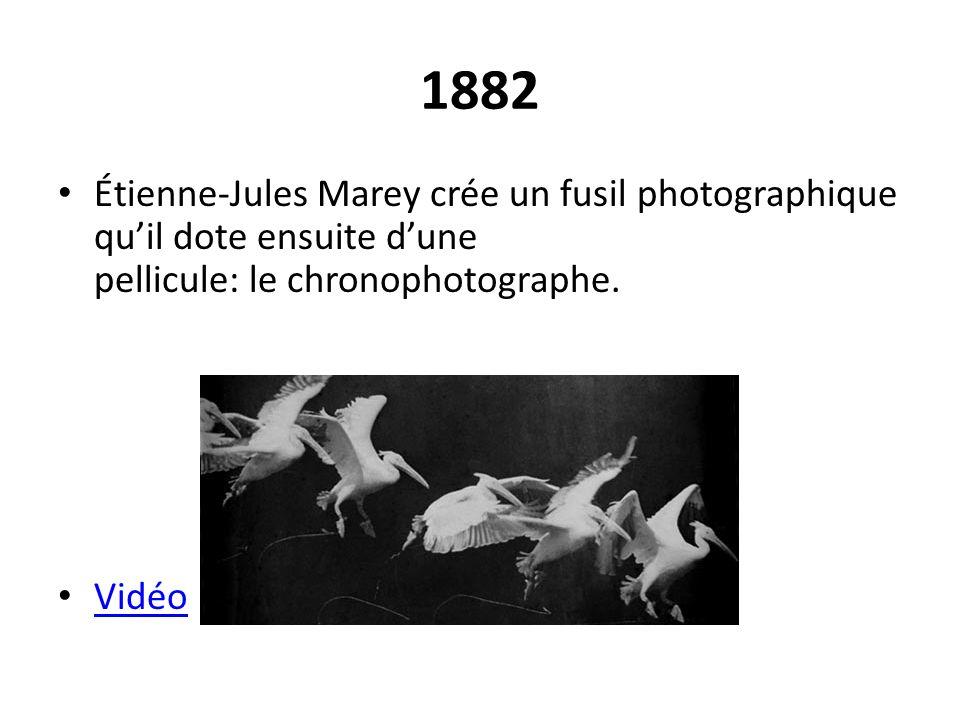 1882 Étienne-Jules Marey crée un fusil photographique qu'il dote ensuite d'une pellicule: le chronophotographe.