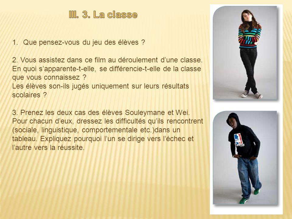 III. 3. La classe Que pensez-vous du jeu des élèves