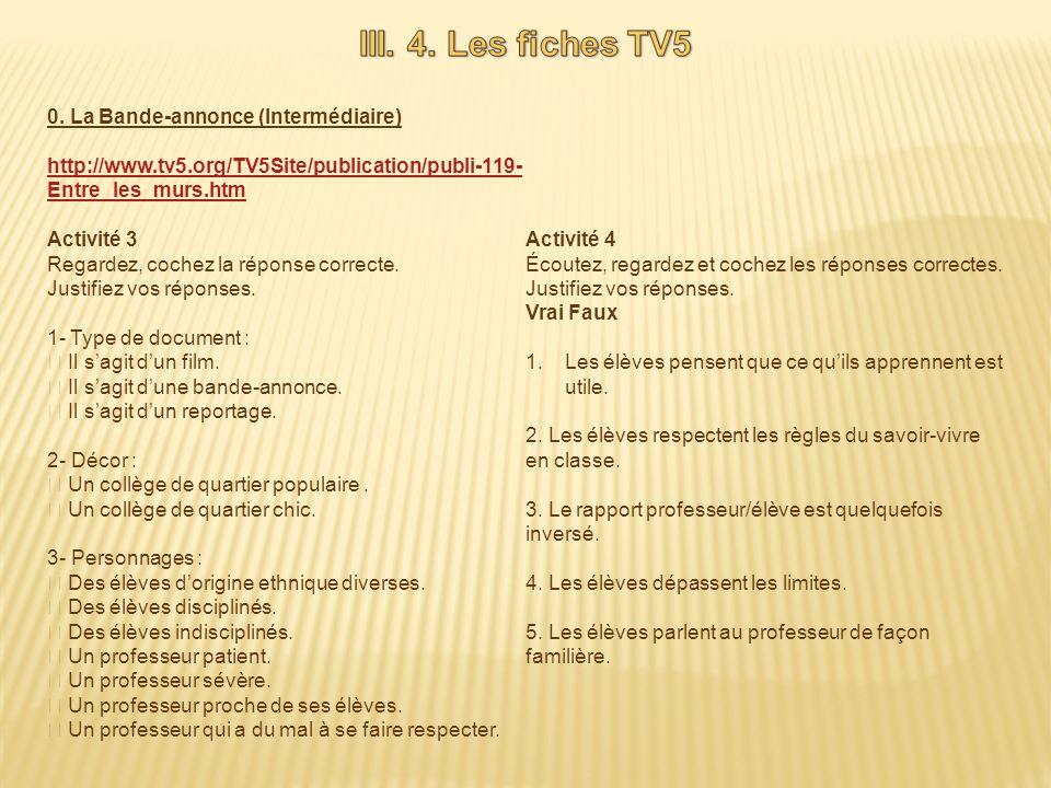 III. 4. Les fiches TV5 0. La Bande-annonce (Intermédiaire)
