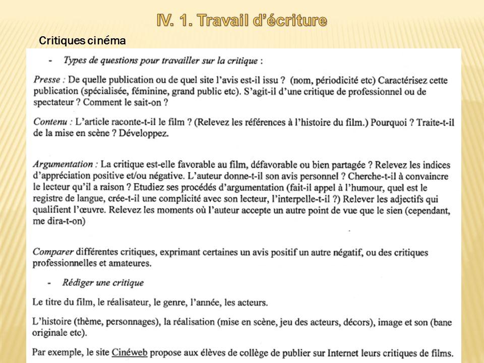 IV. 1. Travail d'écriture Critiques cinéma