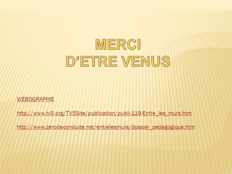 MERCI D'ETRE VENUS WEBOGRAPHIE