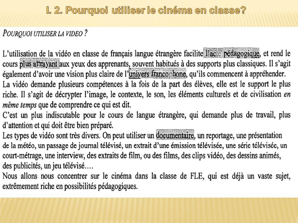 I. 2. Pourquoi utiliser le cinéma en classe
