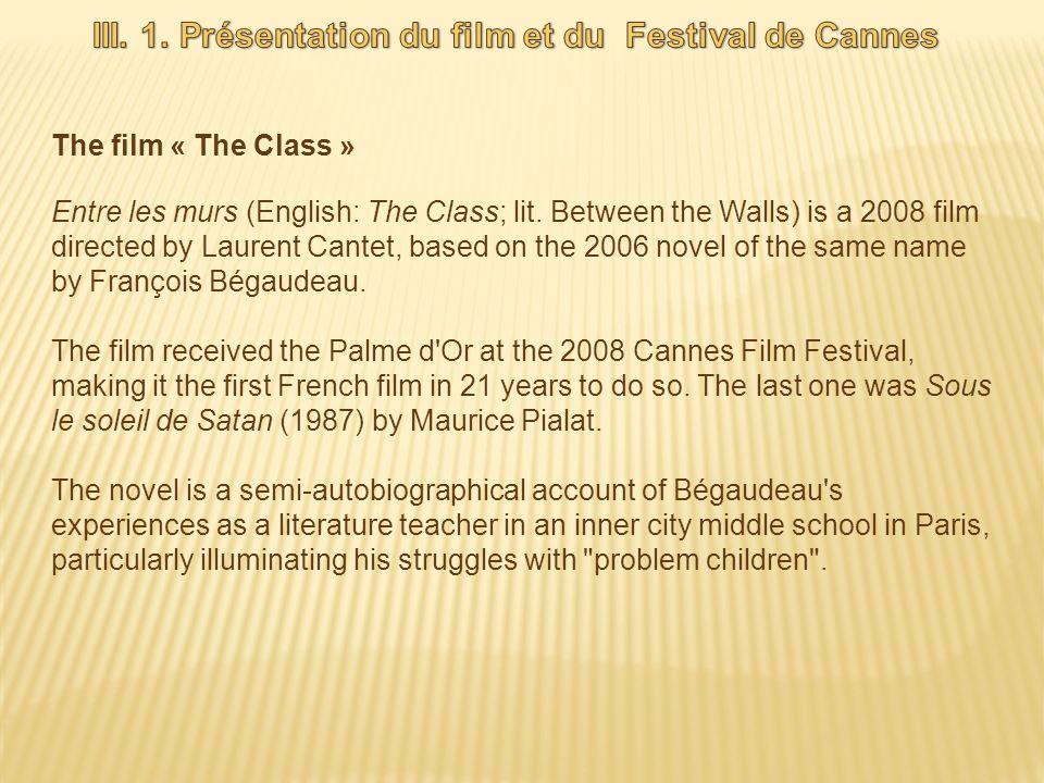 III. 1. Présentation du film et du Festival de Cannes