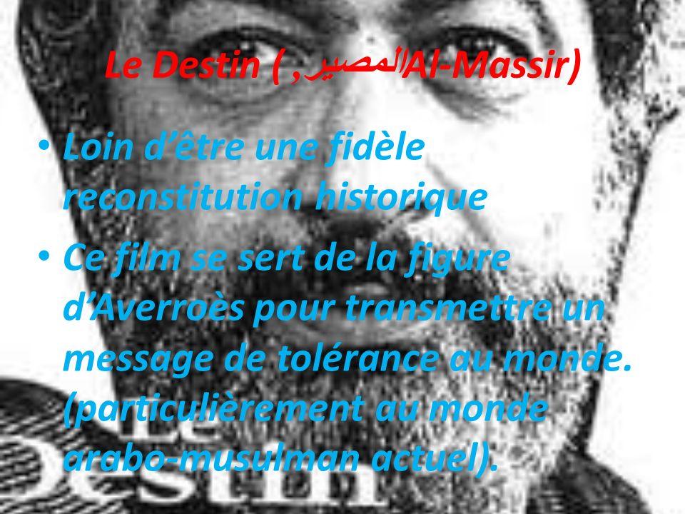 Le Destin (المصير, Al-Massir)