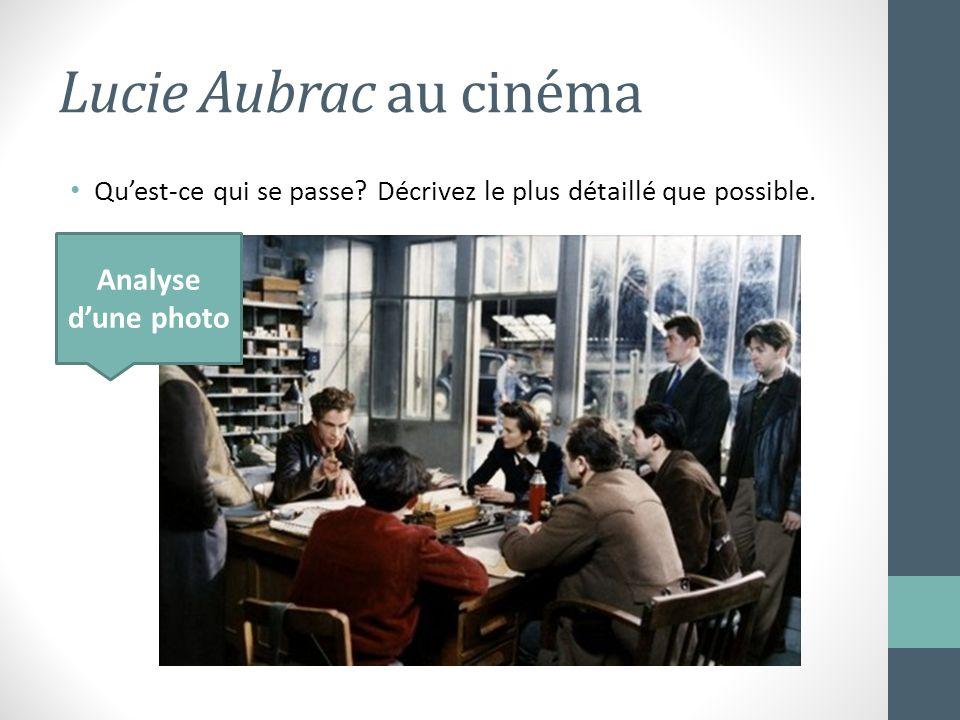 Lucie Aubrac au cinéma Analyse d'une photo
