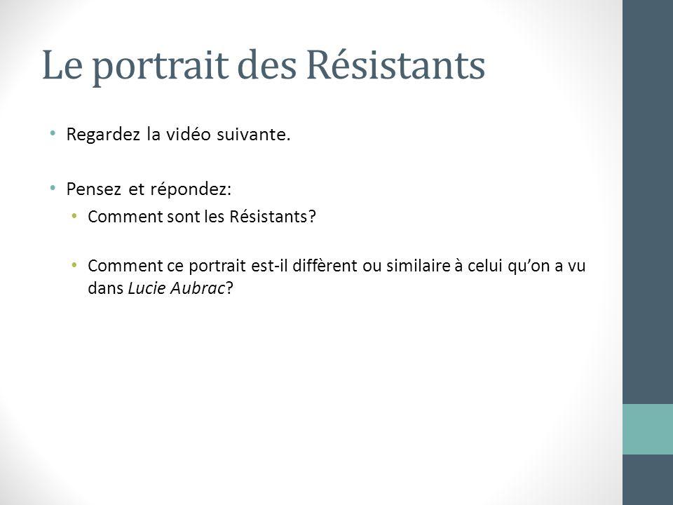 Le portrait des Résistants