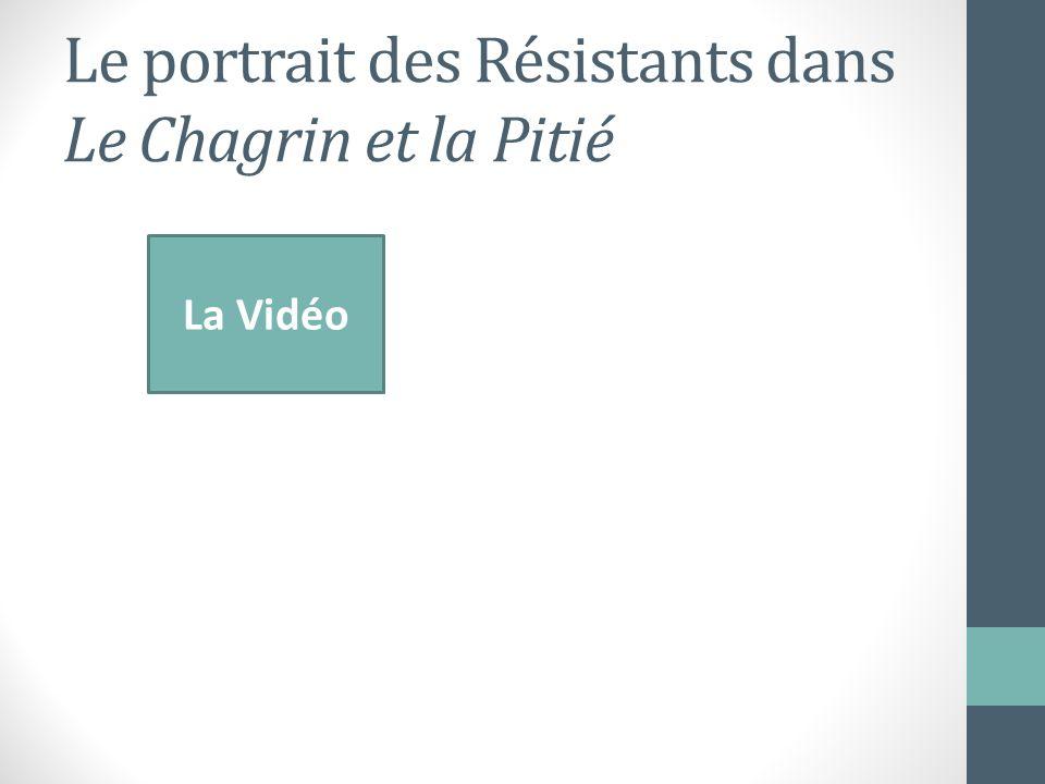 Le portrait des Résistants dans Le Chagrin et la Pitié