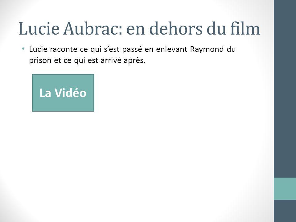 Lucie Aubrac: en dehors du film