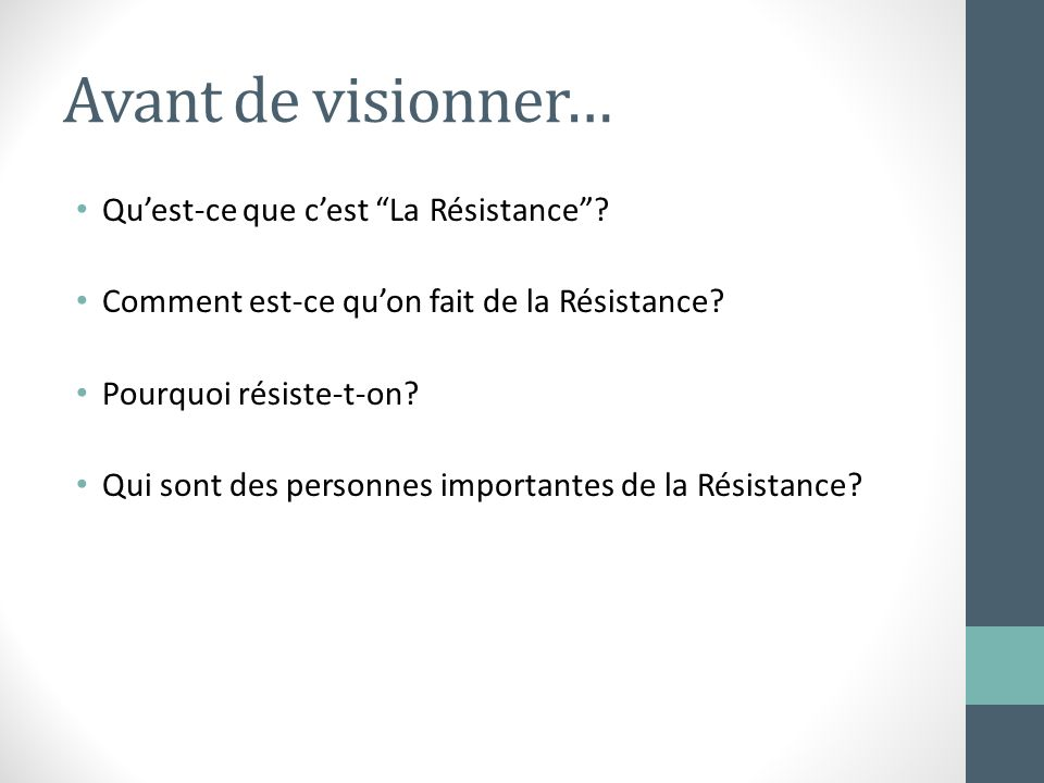 Avant de visionner… Qu'est-ce que c'est La Résistance