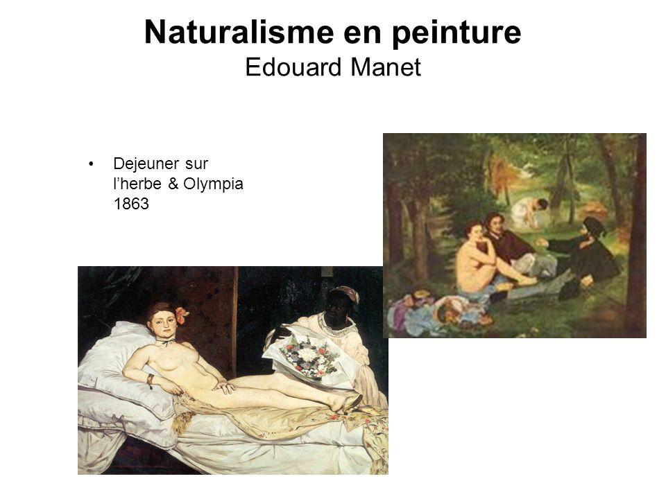 Naturalisme en peinture Edouard Manet