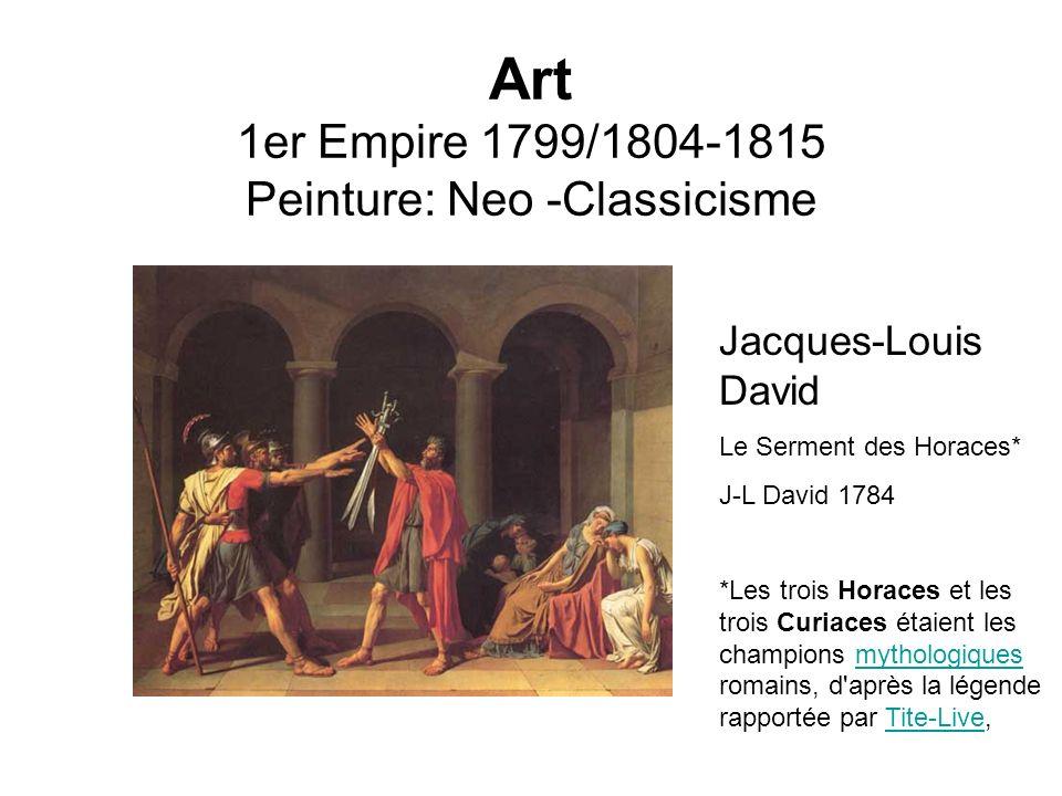 Art 1er Empire 1799/1804-1815 Peinture: Neo -Classicisme