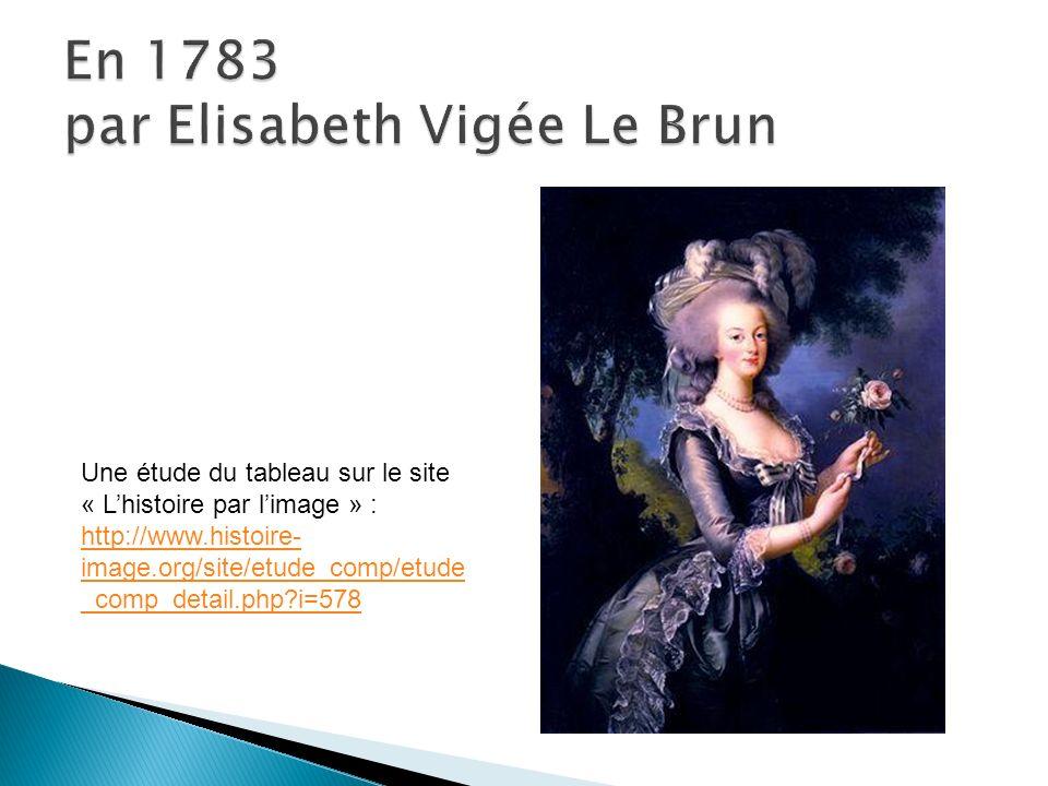 En 1783 par Elisabeth Vigée Le Brun