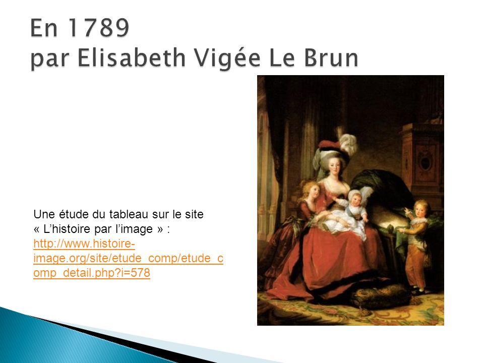 En 1789 par Elisabeth Vigée Le Brun