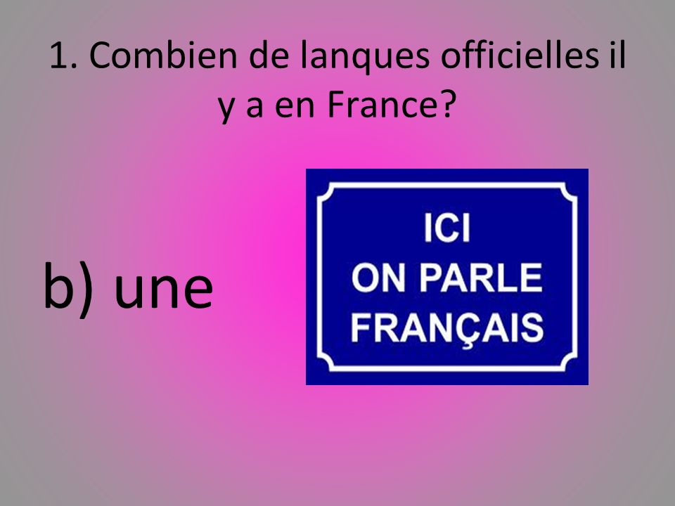 1. Combien de lanques officielles il y a en France