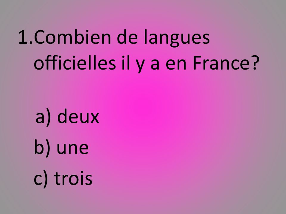 Combien de langues officielles il y a en France