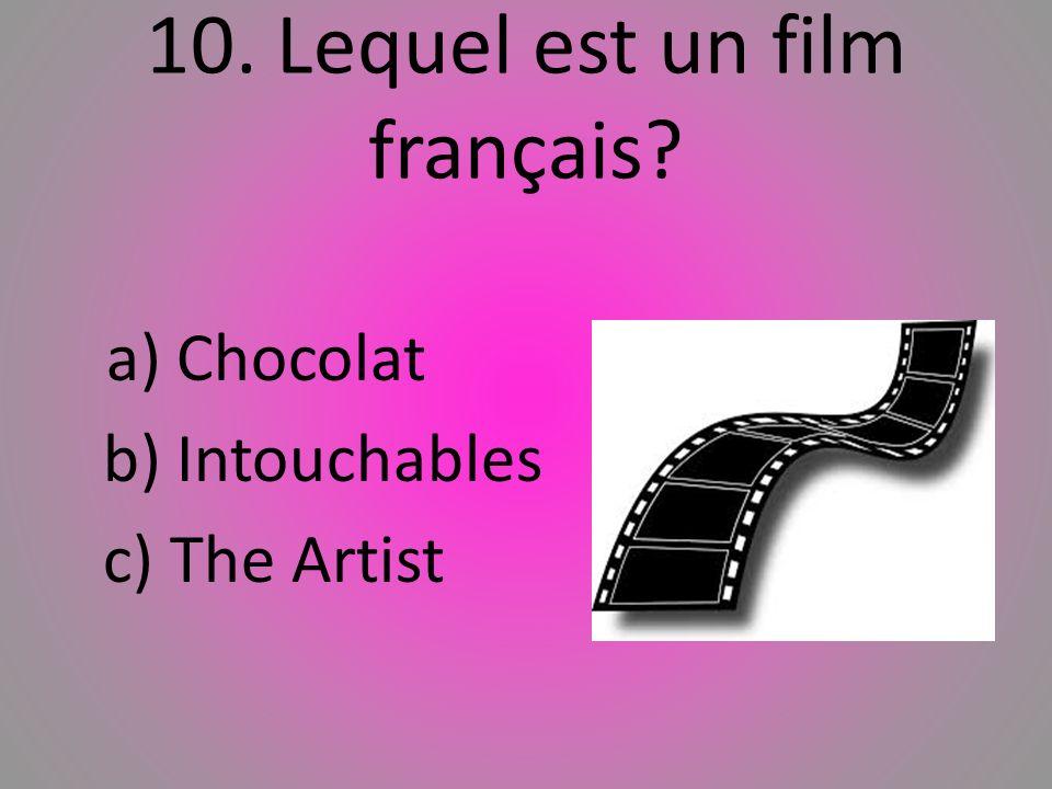 10. Lequel est un film franҫais