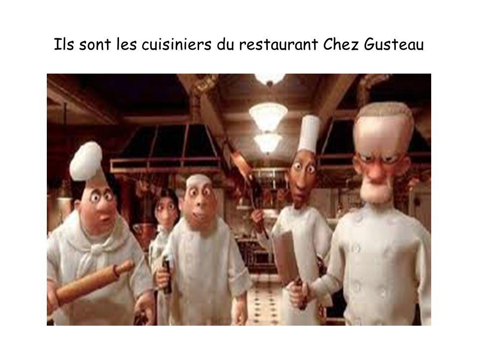 Ils sont les cuisiniers du restaurant Chez Gusteau