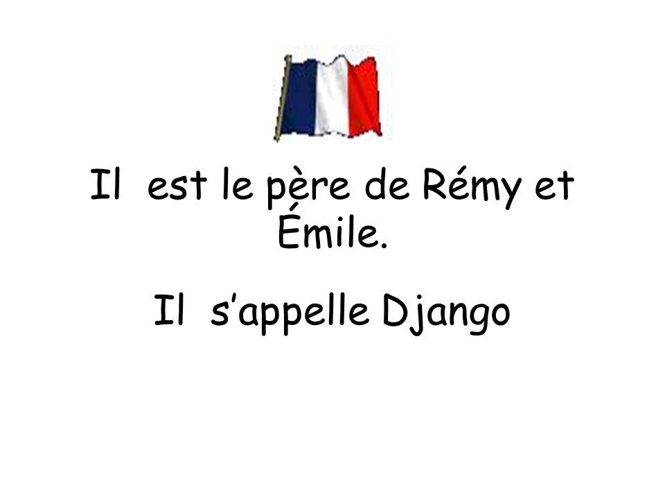 Il est le père de Rémy et Émile.