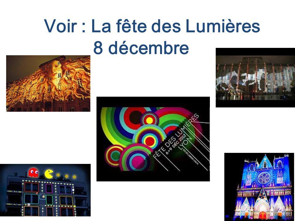 Voir : La fête des Lumières 8 décembre
