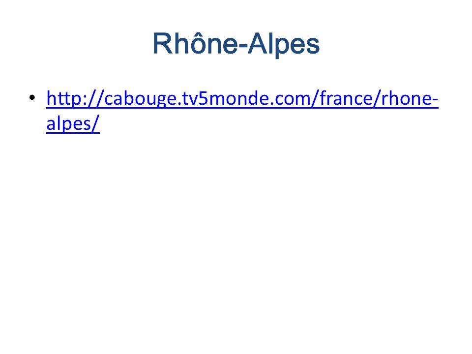 Rhône-Alpes http://cabouge.tv5monde.com/france/rhone-alpes/