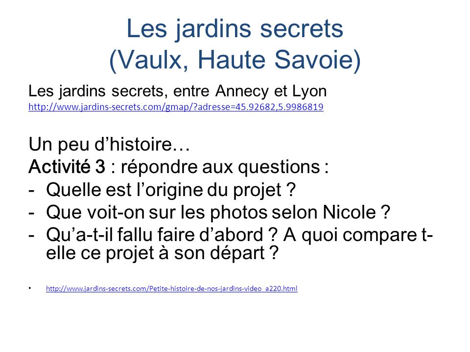 Les jardins secrets (Vaulx, Haute Savoie)