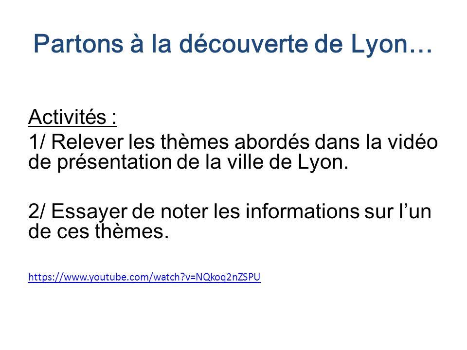 Partons à la découverte de Lyon…